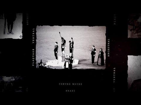 video de Brahi, Coeurs noirs