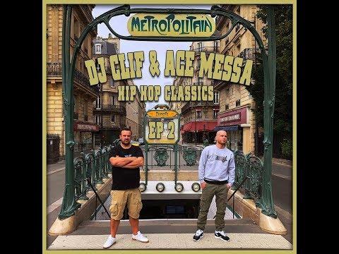Clip de Dj Clif et Ace Messa, Hip Hop classics EP 2