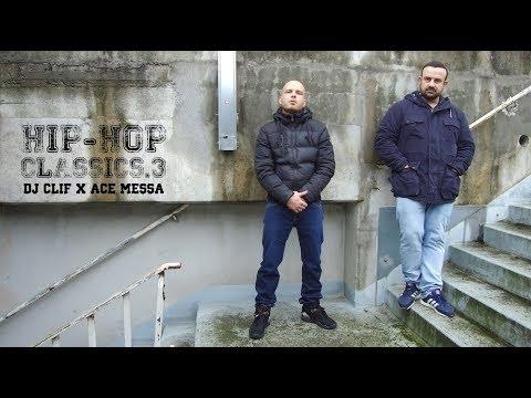 Clip de Dj Clif et Ace messa, hip hop classics Ep3