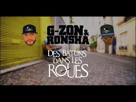 Clip de G-Zon et Ronsha, Des batons dans les roues