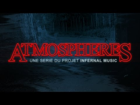 Clip de Infernal music, Atmospheres Ep1