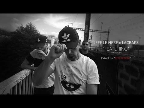 Clip de Jeff Le Nerf x LaCraps, Featuring