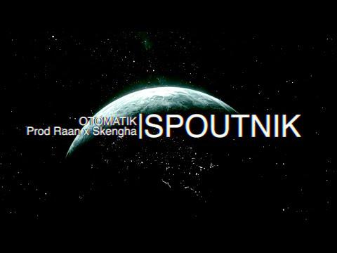 Clip de Otomatik, Spoutnik - Prod Raan x Skengha
