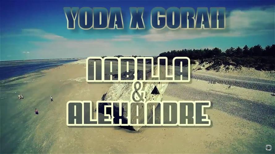 Clip de Yoda et Gorah , Nabilla et Alexandre