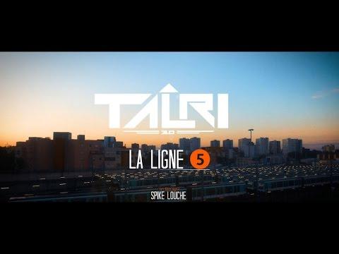Clip de Talri 2.0, la ligne 5