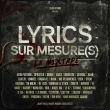 Lyrics sur mesure(s)
