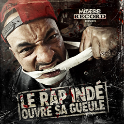 Mis�re Record - Le rap inde ouvre sa gueule