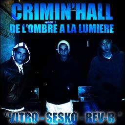 Crimin'hall - L'ombre � la lumi�re