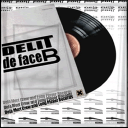 Deja mort crew - Delit 2 face B