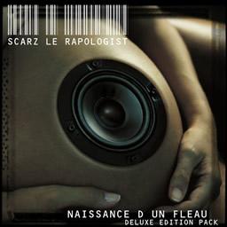 Scarz le rapologist - Naissance d'un fléau (Deluxe édition)