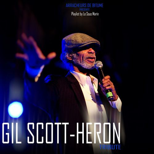 Gil Scott-Heron - Tribute by Le Sous Marin