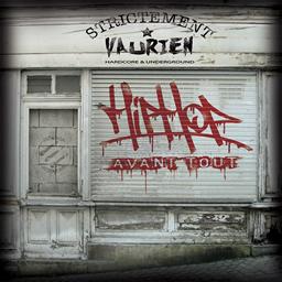 Strictement Vaurien - Hip Hop Avant tout