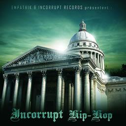 Empathik & Incorrupt Records - Incorrupt Hip-Hop