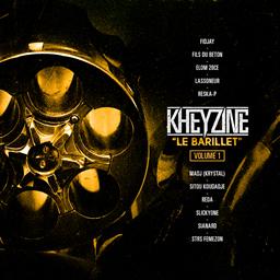 Kheyzine - Le barillet