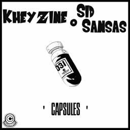 Kheyzine et Sid Sansas - Capsules