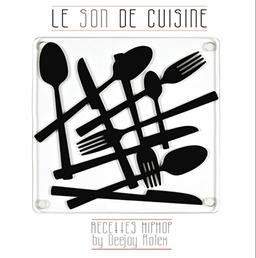 Dj Rolex - Le son de cuisine
