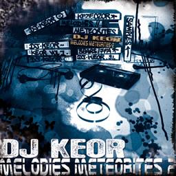 Dj Keor - Mélodies Météorites 2