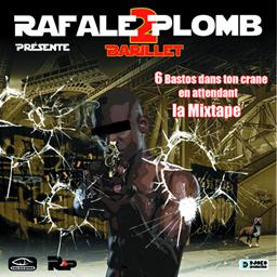Rafale 2 Plomb - Barillet