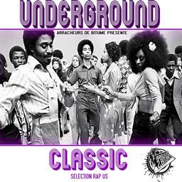 Arracheurs de bitume - Underground Classic
