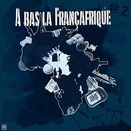 A bas la francafrique 2