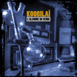 Koobila� - L'Alchimie du verbe