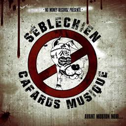 Seblechien - Cafards Musique