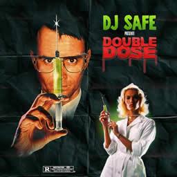 Dj Safe - Double dose