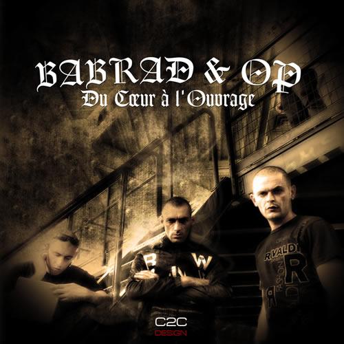 Babrad et Op - Du coeur a l'ouvrage