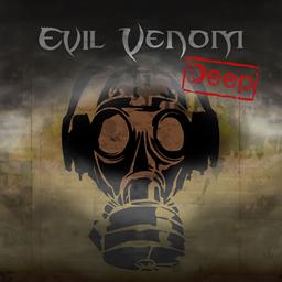 Evil Venom - Deep