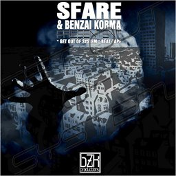 Sfare et Benzai Korma - Get out of system