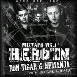 Don Tigar et Nemanja - Hero'in Mixtape