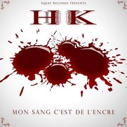 Hk - Mon sang c'est de l'encre