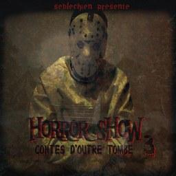 Seb le chien - Horror show 3