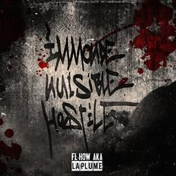 Fl-How Aka La Plume - Immonde nuisible et hostile