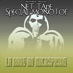 Monotof - La rage aux microphone