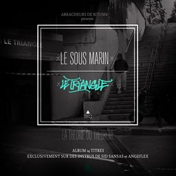 Le Sous Marin - Le Tiangle