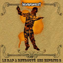 LevarWest - Le rap a retrouv� ses esprits