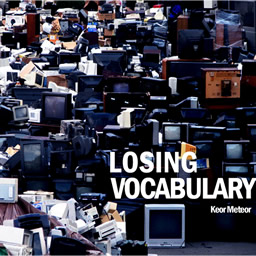 Keor Meteor - Losing vocabulary