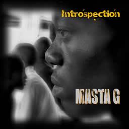 Masta G - Introspection