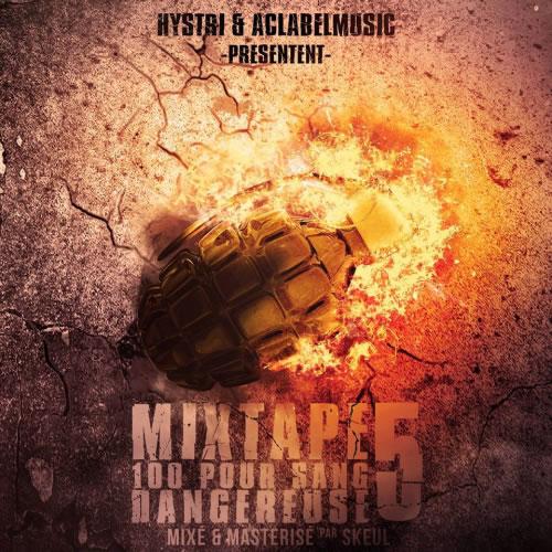 Mixtape 100 pour sang dangereuse vol 5 cover maxi