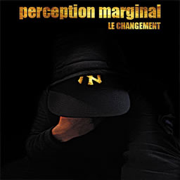 Perception Marginal - Le changement