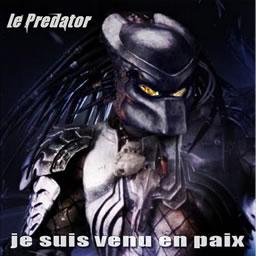 Le predator - Venue en paix