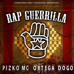 Pizko Mc et Ortega Dogo - Rap Guerrilla