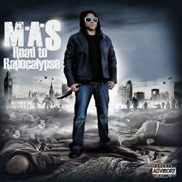 M-A-S - Road to rapocalypse