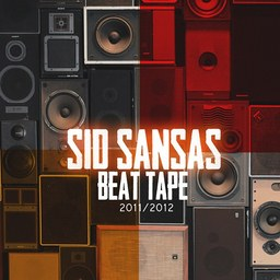 Sid Sansas - Beat tape 2011-2012