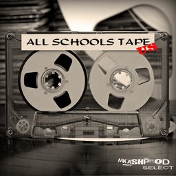 Mkashprod - All schools tape