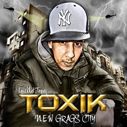 Toxik - New Grags City