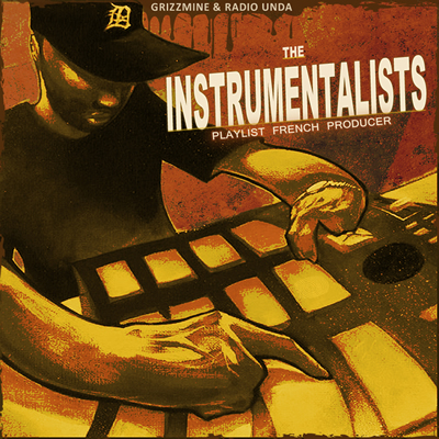 Playlist French Producer - The Instrumentalists