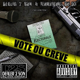 Dealer 2 son - Vote ou cr�ve