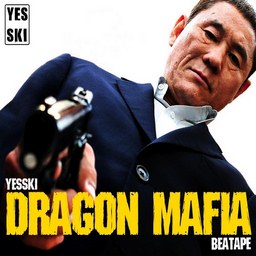 Yesski - Dragon Mafia